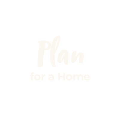 Plan for a home beige cursive text